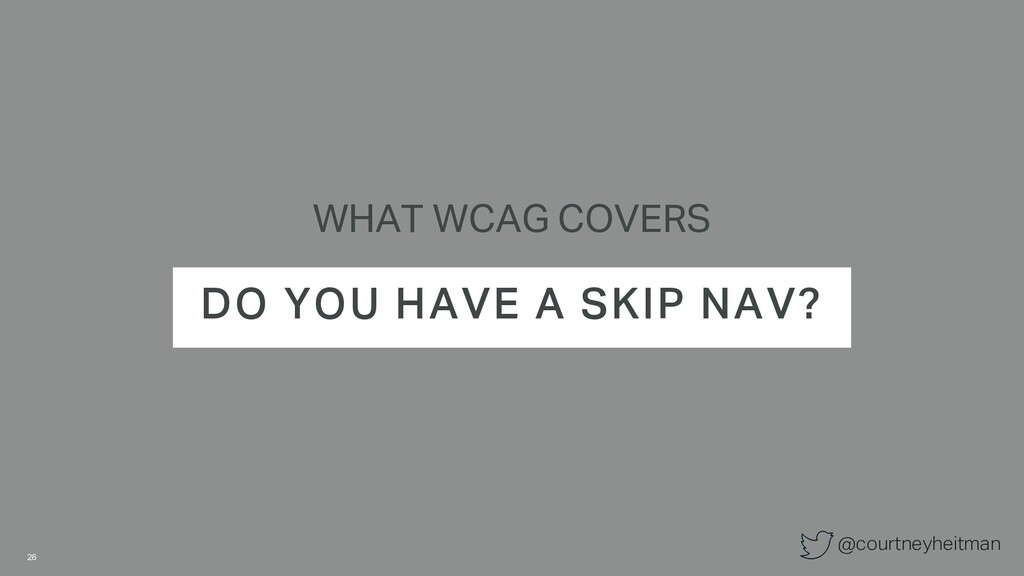 @courtneyheitman WHAT WCAG COVERS DO YOU HAVE A...