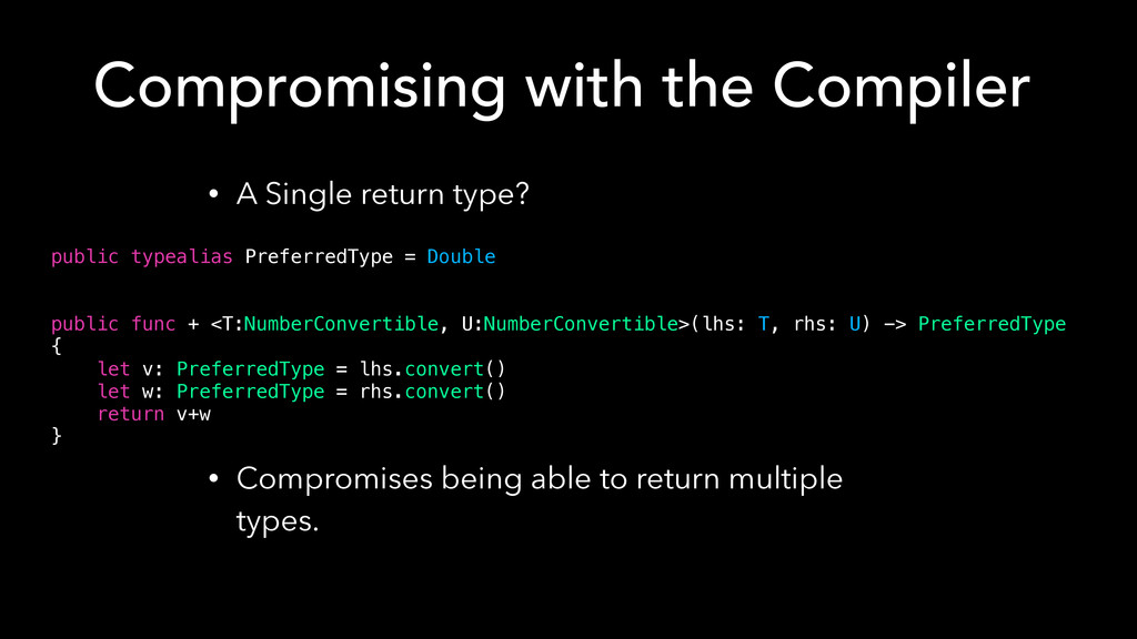 Compromising with the Compiler • A Single retur...