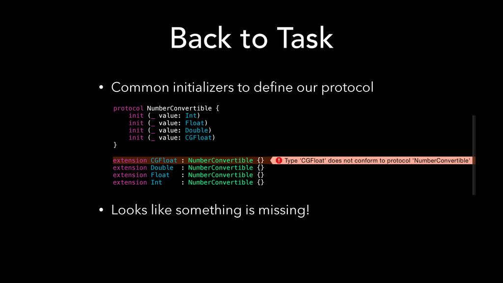 • Common initializers to define our protocol  ...