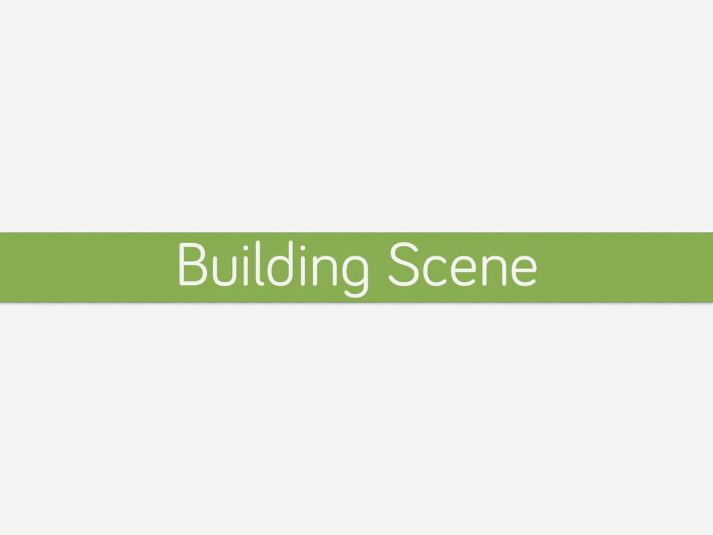 Building Scene