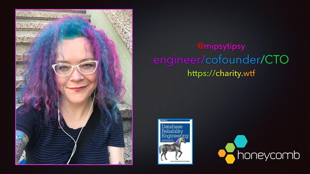 @mipsytipsy engineer/cofounder/CTO https://char...