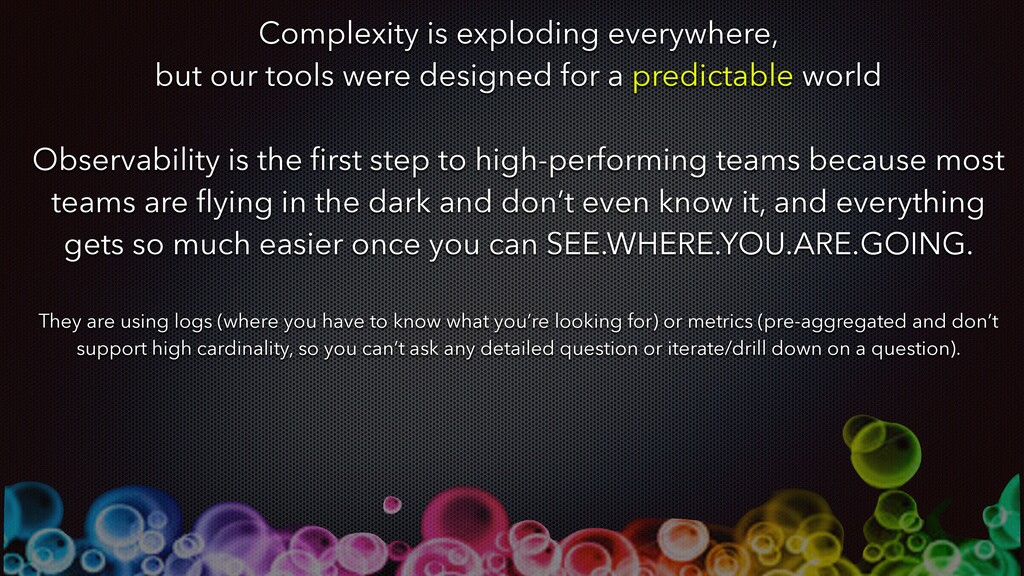Complexity is exploding everywhere, but our too...