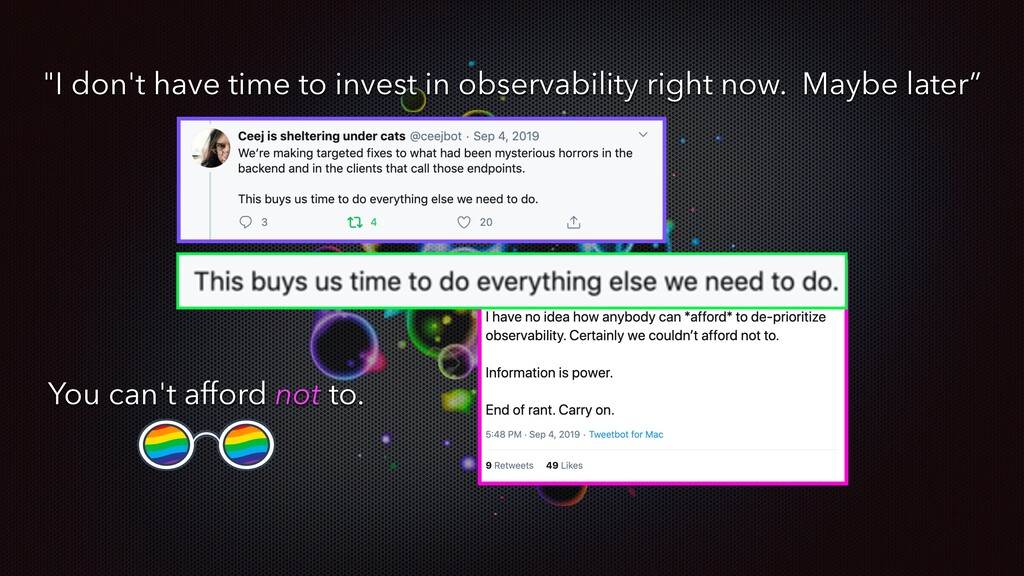 """""""I don't have time to invest in observability r..."""
