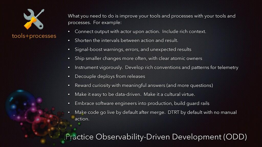 tools+processes Practice Observability-Driven D...