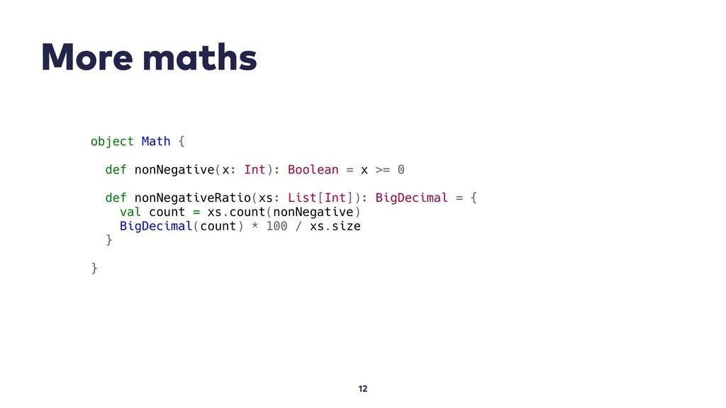More maths 12 object Math { def nonNegative(x: ...