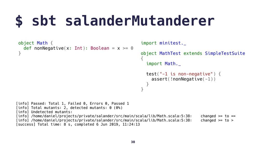 $ sbt salanderMutanderer 38 object Math { def n...