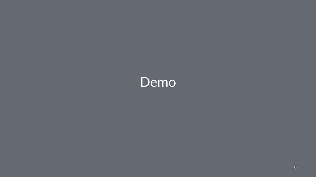 Demo 8