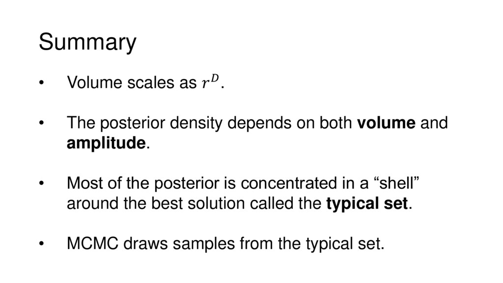 Summary • Volume scales as . • The posterior de...
