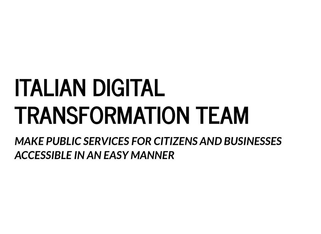 ITALIAN DIGITAL ITALIAN DIGITAL TRANSFORMATION ...