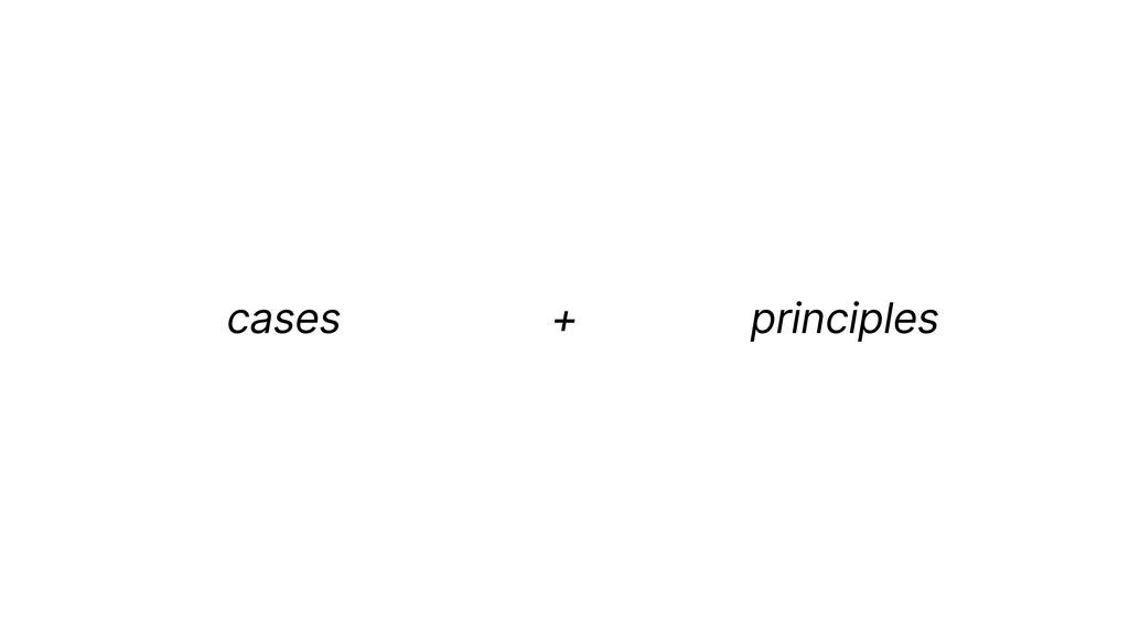 principles cases +