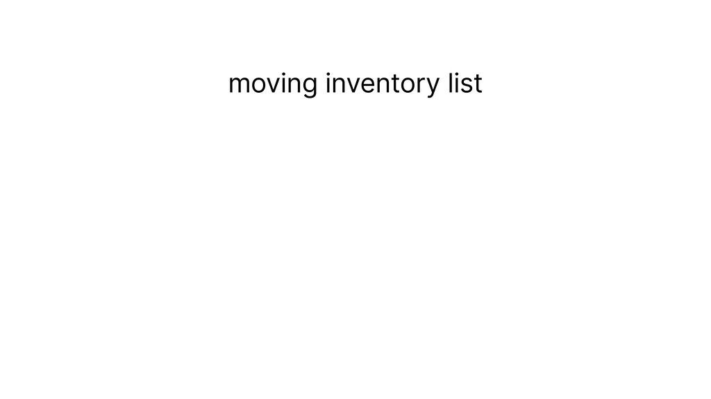moving inventory list