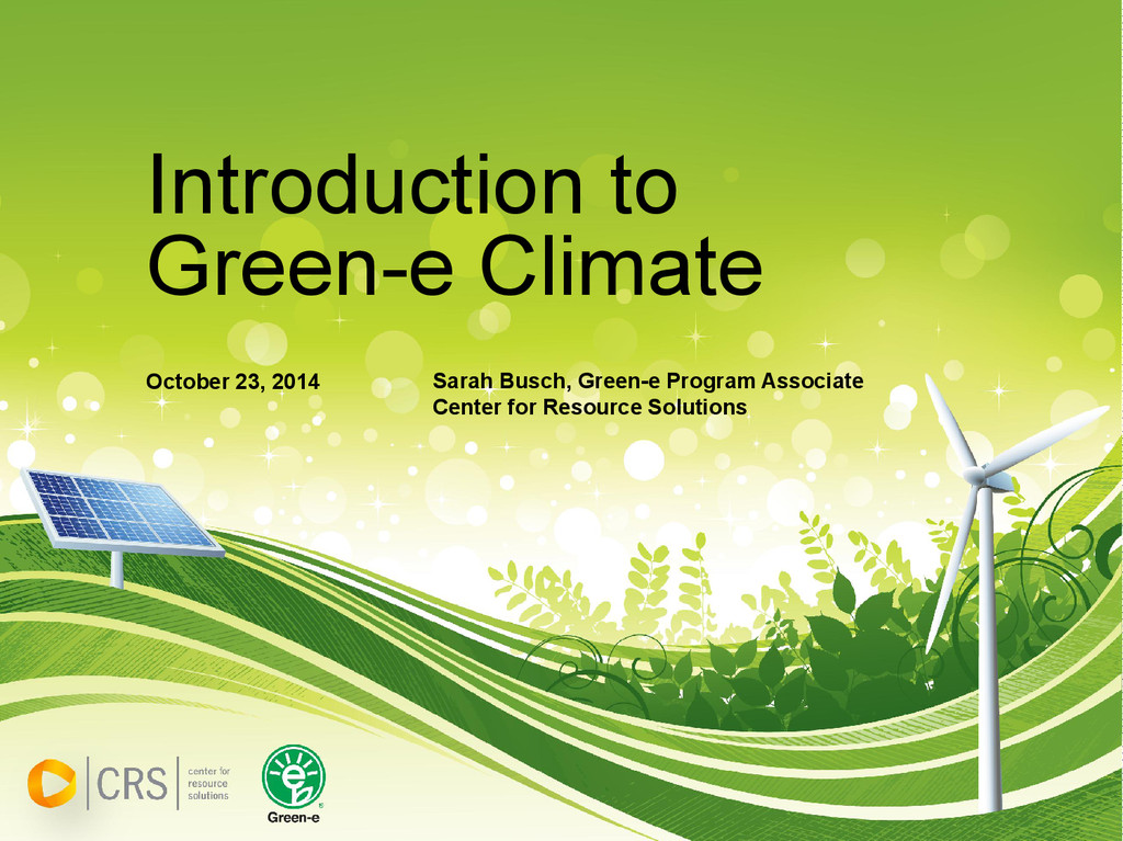 Introduction to Green-e Climate October 23, 201...