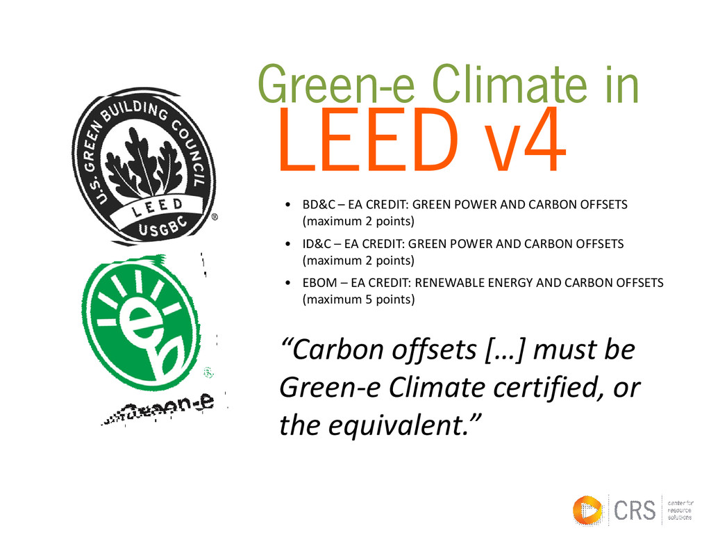 LEED v4 Green-e Climate in • BD&C – EA CREDIT: ...