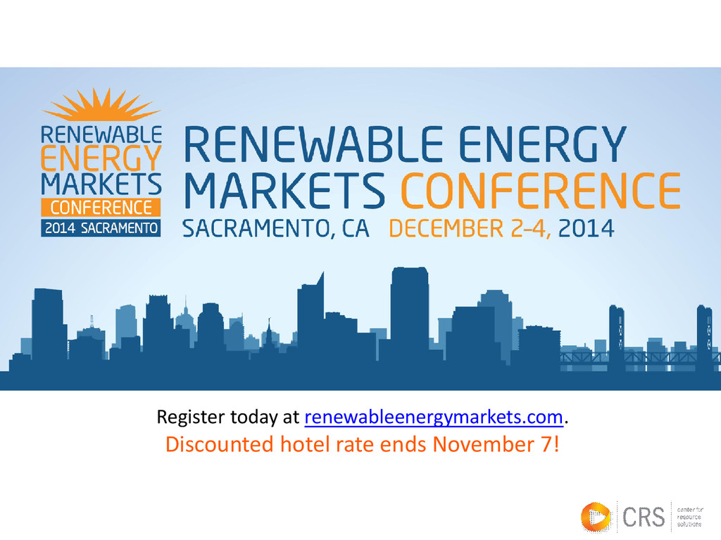 Register today at renewableenergymarkets.com. D...