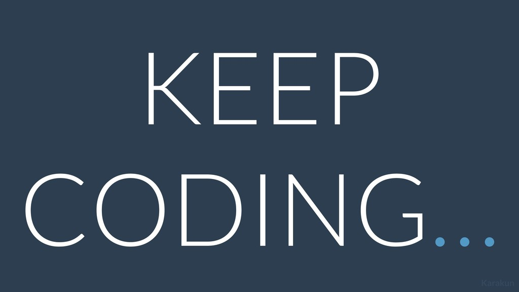 Karakun KEEP CODING…