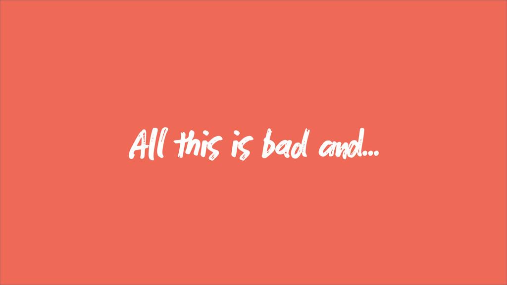 A   bad ...