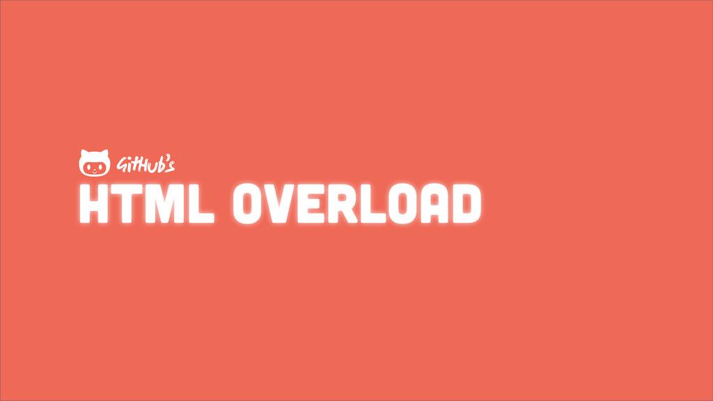 HTML overload GHub's 