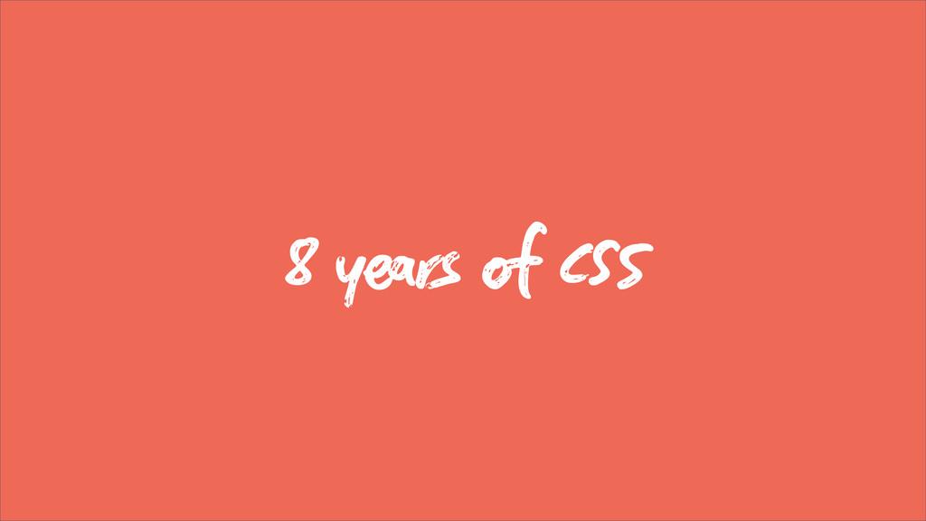 8 yrs  C