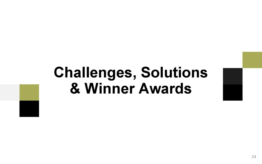 24 Challenges, Solutions & Winner Awards