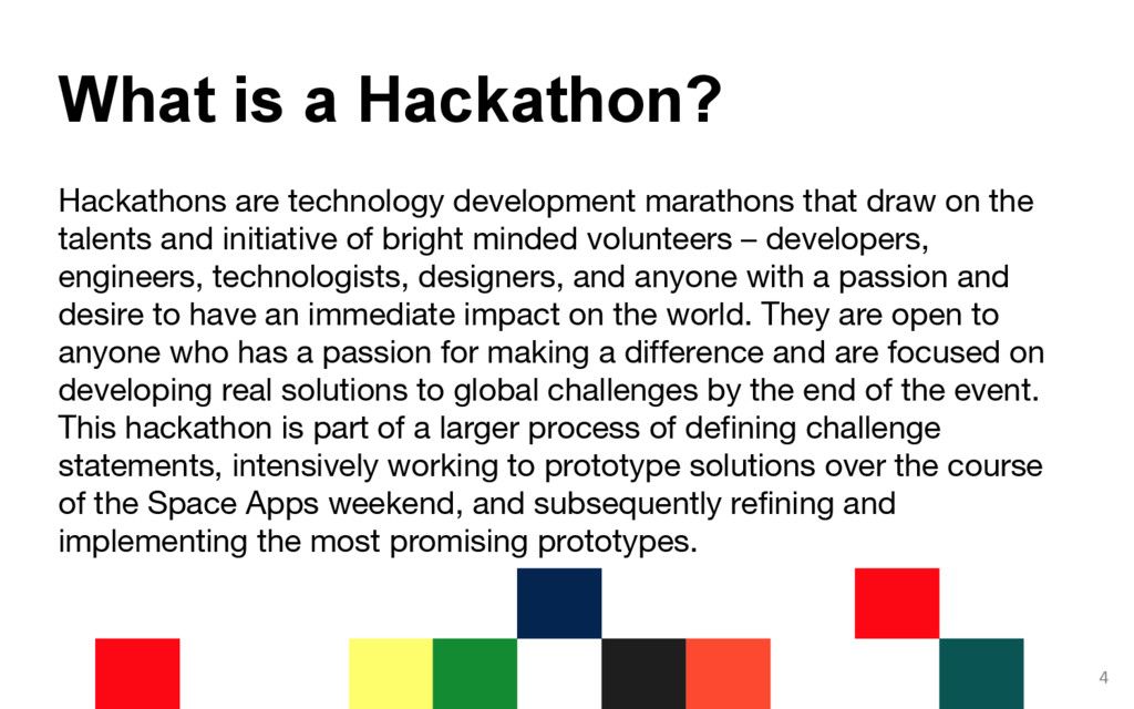 Hackathons are technology development marathons...