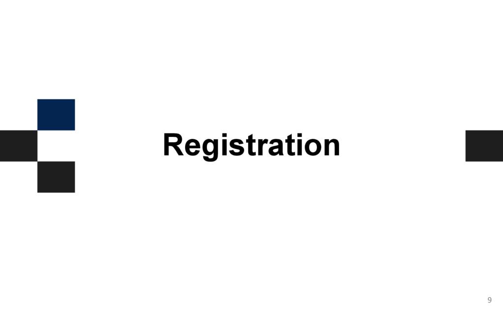 9 Registration