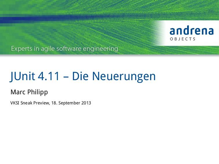 JUnit 4.11 – Die Neuerungen Marc Philipp VKSI S...