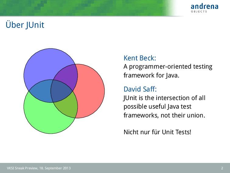 Über JUnit Kent Beck: A programmer-oriented tes...