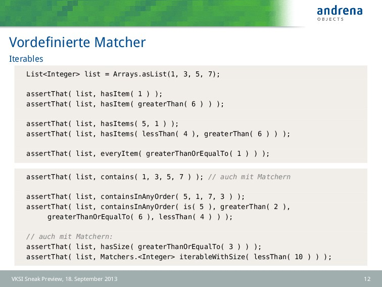 Vordefinierte Matcher Iterables List<Integer> li...