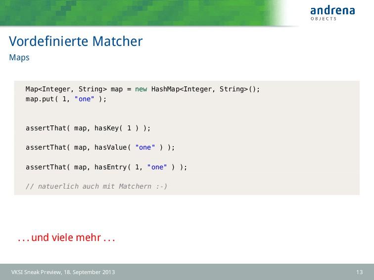Vordefinierte Matcher Maps Map<Integer, String> ...