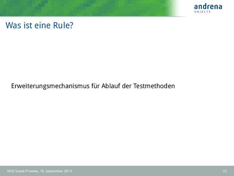 Was ist eine Rule? Erweiterungsmechanismus für ...