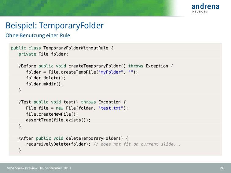 Beispiel: TemporaryFolder Ohne Benutzung einer ...