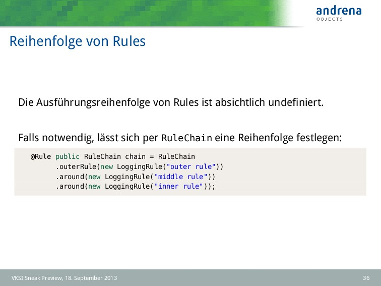 Reihenfolge von Rules Die Ausführungsreihenfolg...