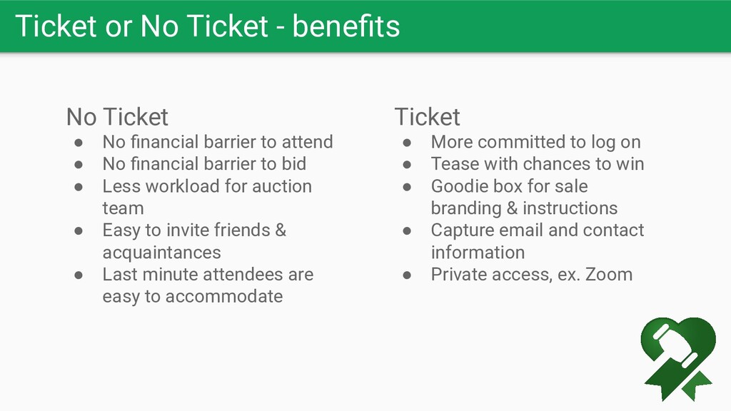 Ticket or No Ticket - benefits No Ticket ● No fin...