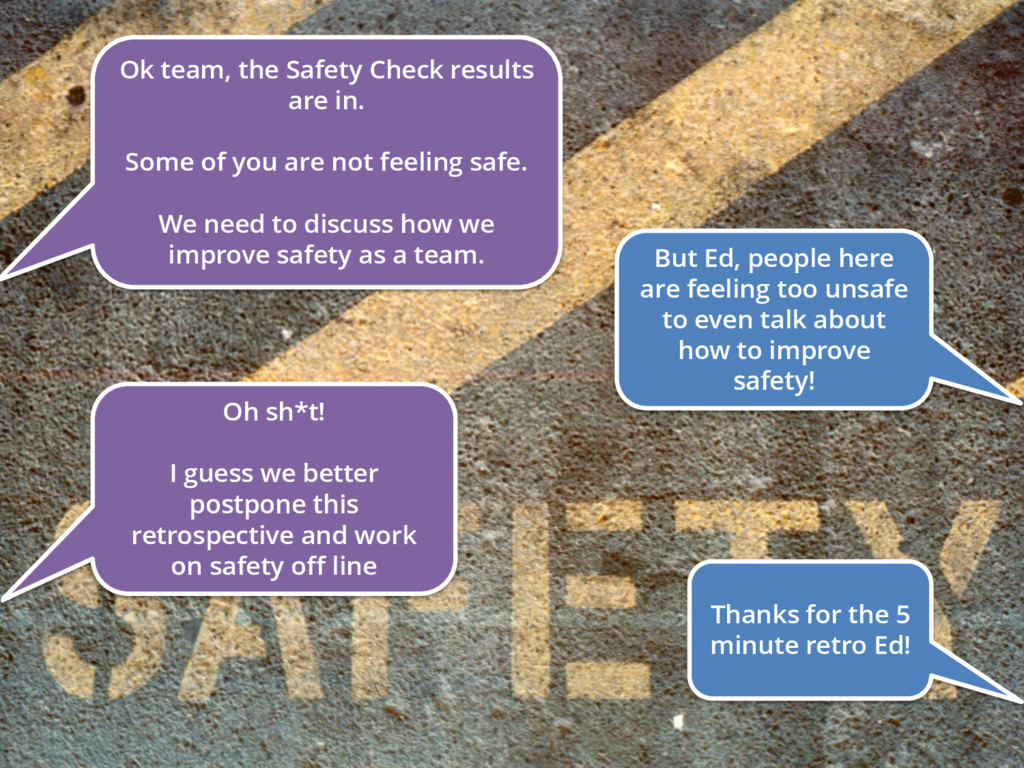Ok team, the Safety Check results are in. Some ...