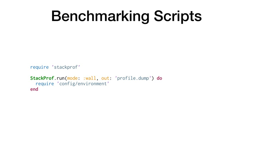 Benchmarking Scripts require 'stackprof' StackP...