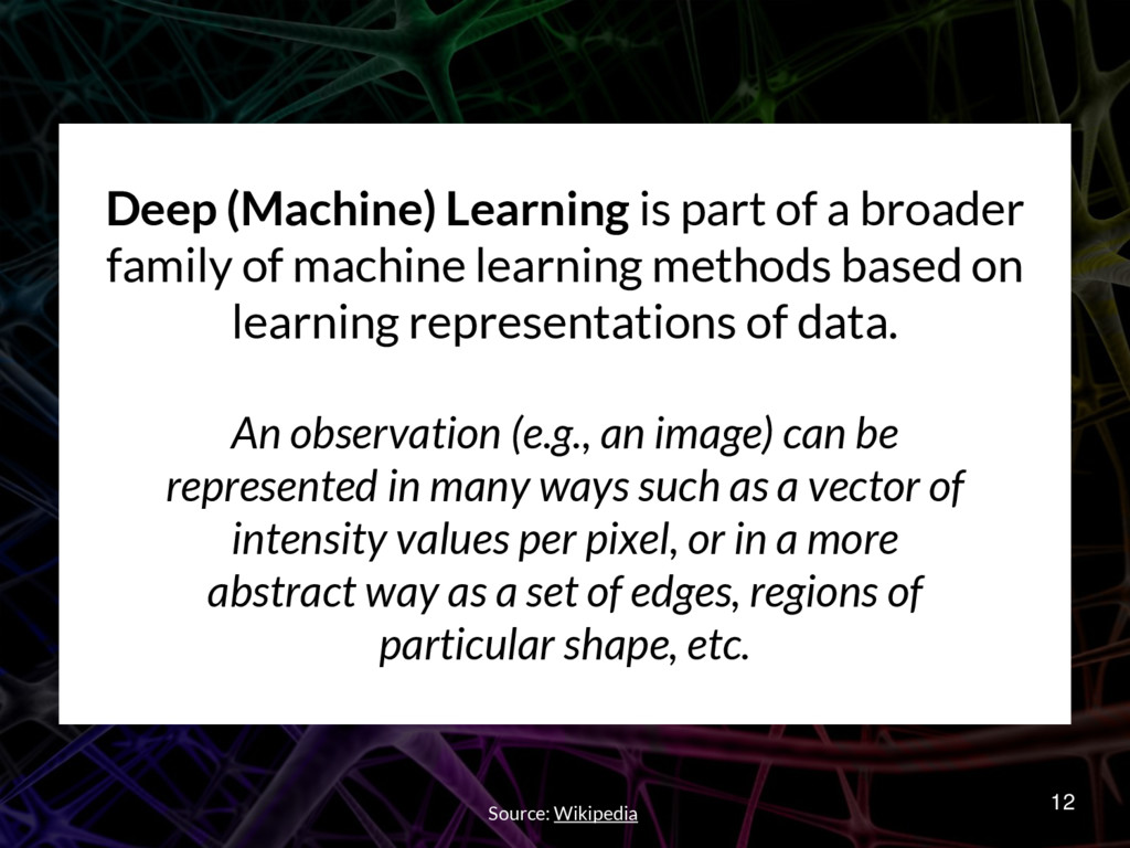 Deep (Machine) Learning is part of a broader fa...