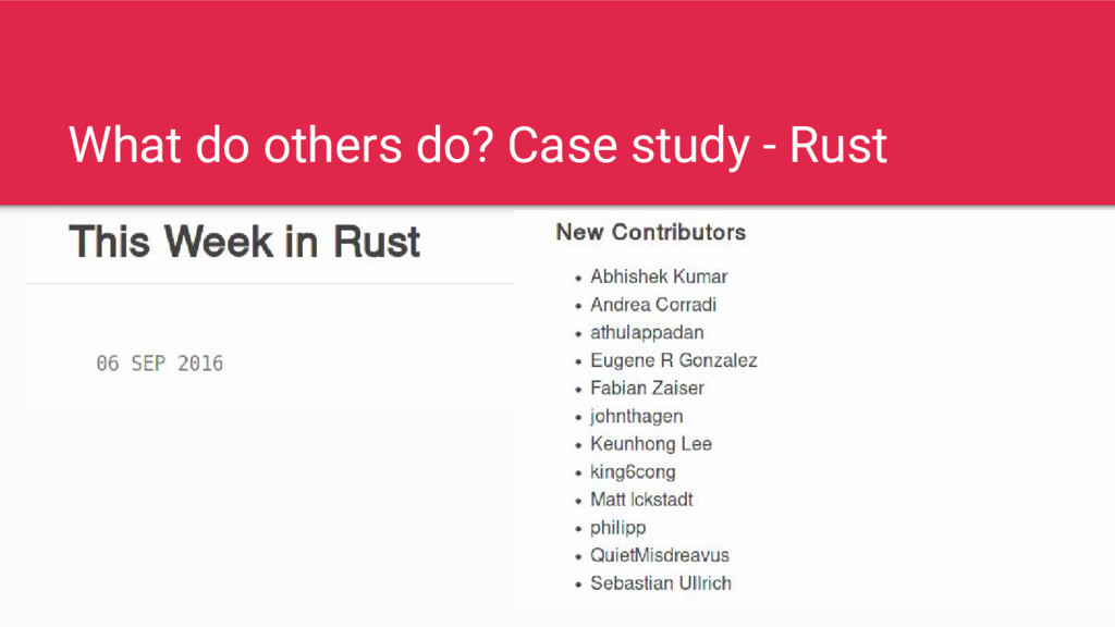 What do others do? Case study - Rust
