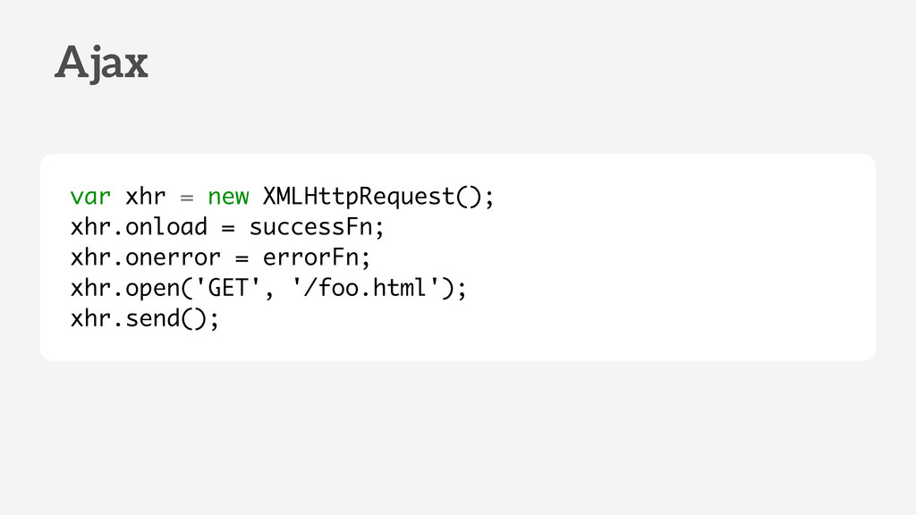 var xhr = new XMLHttpRequest(); xhr.onload = su...