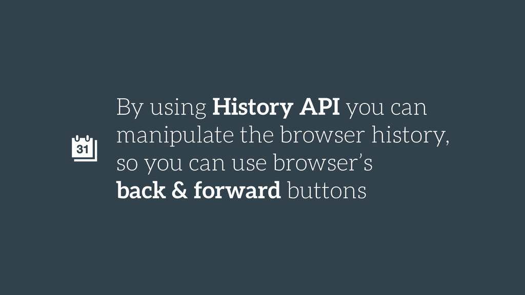 By using History API you can manipulate the bro...