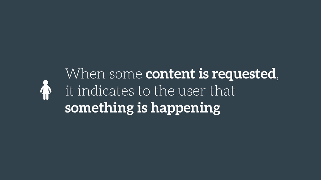 When some content is requested, it indicates to...