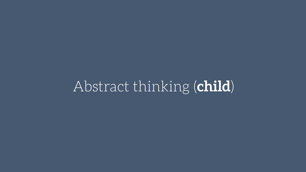Abstract thinking (child)