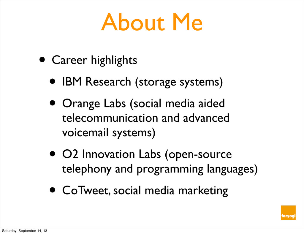About Me • Career highlights • IBM Research (st...