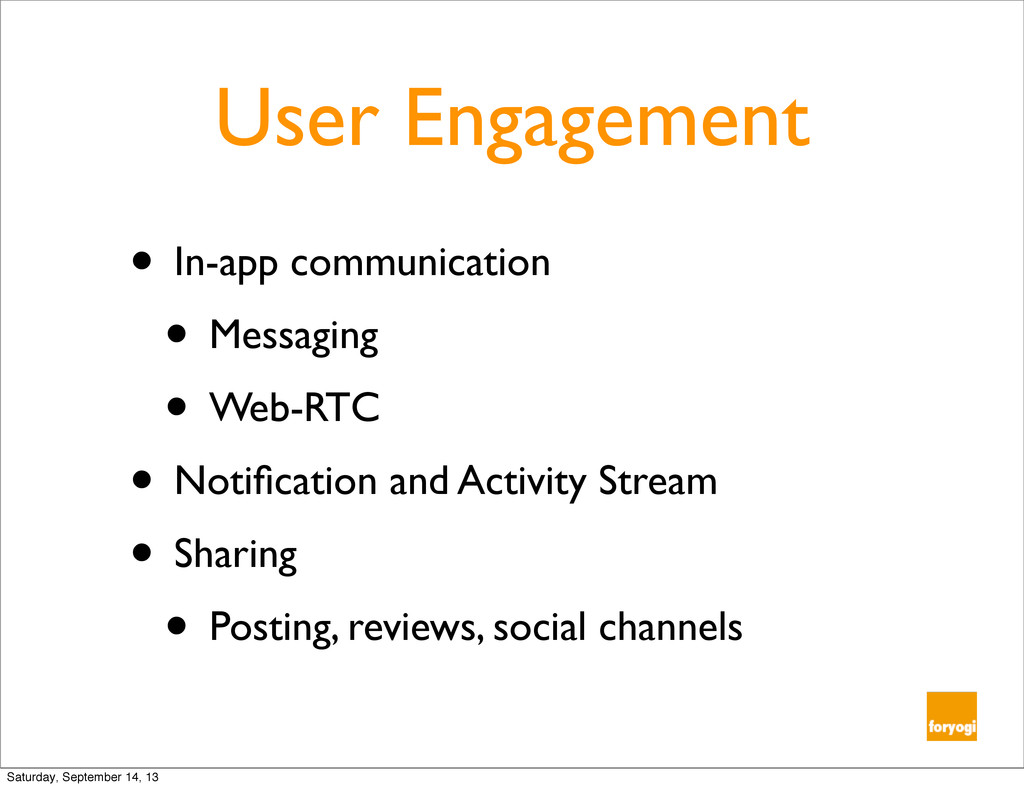 User Engagement • In-app communication • Messag...