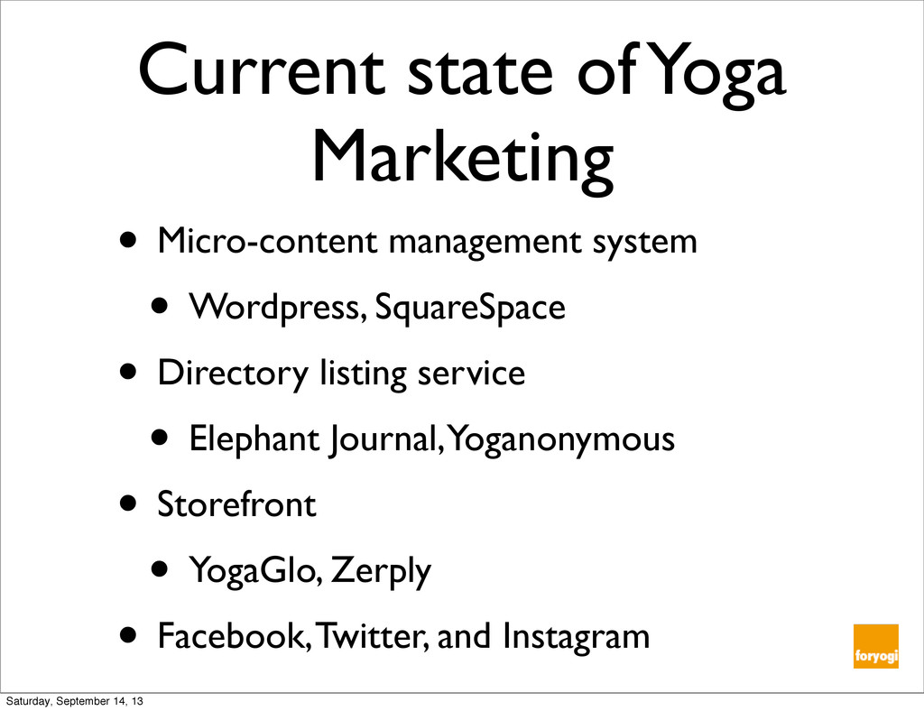 Current state of Yoga Marketing • Micro-content...