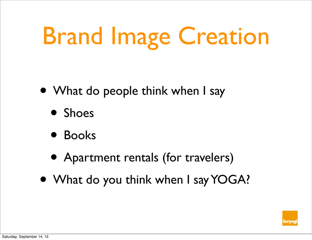 Brand Image Creation • What do people think whe...