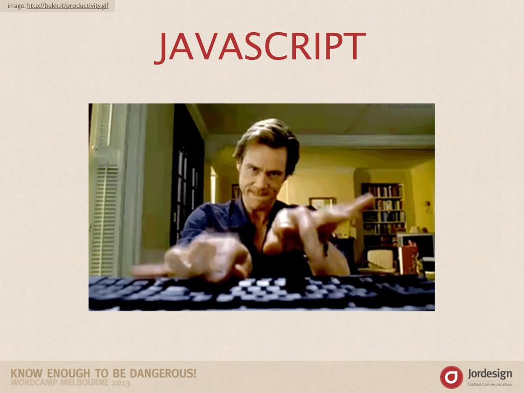 JAVASCRIPT image: http://bukk.it/productivity.g...