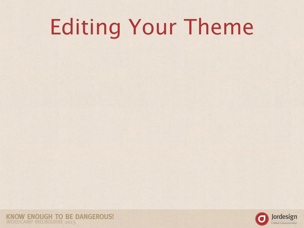 Editing Your Theme