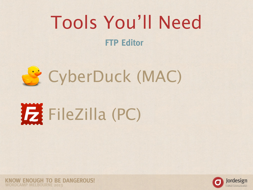 Tools You'll Need FTP Editor CyberDuck (MAC) Fi...
