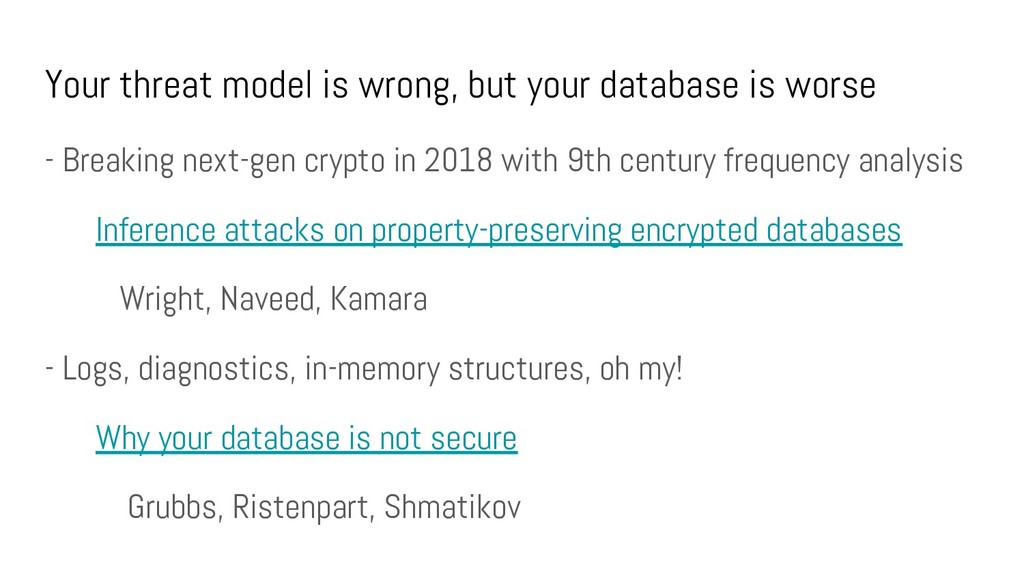 Your threat model is wrong, but your database i...