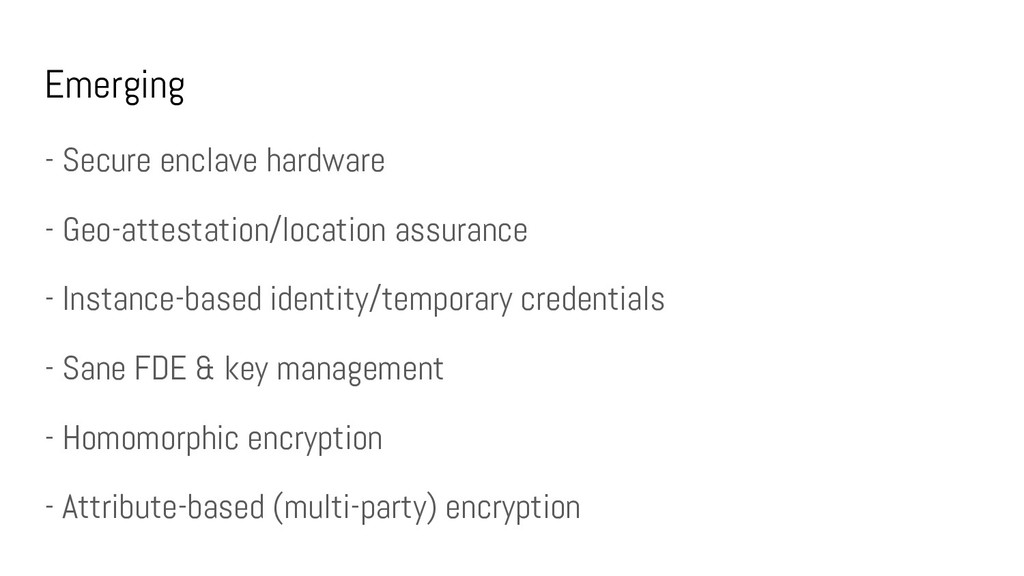Emerging - Secure enclave hardware - Geo-attest...